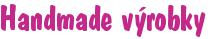Tento obrázek nemá vyplněný atribut alt; název souboru je popisky_programu_handmade_vyrobky_pismo_mezery.png.